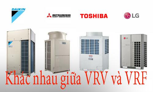 VRF và VRV khác nhau điểm nào